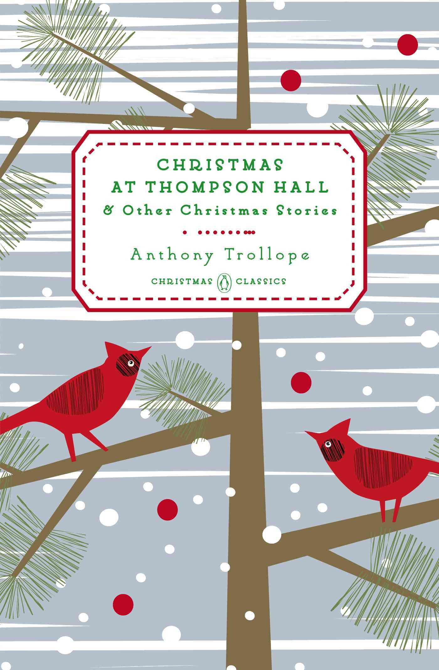 Christmas at Thompson Hall By Trollope, Anthony