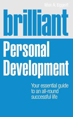 Brilliant Personal Development By Eggert, Max