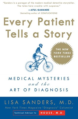 Every Patient Tells a Story By Sanders, Lisa